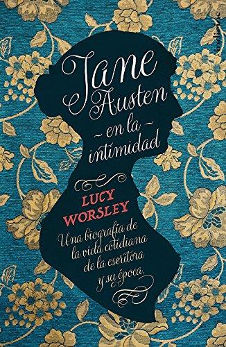 Jane Austen en la intimidad (Indicios no ficción)