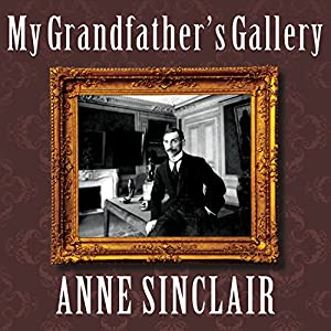 My Grandfather's Gallery Audiobook
