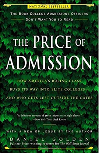 Book The Price of Admission: How America's Ruling Class Buys Its Way Into Elite Colleges--And Who Gets Left Outside the Gates