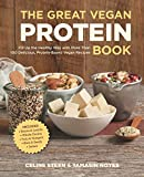 The Great Vegan Protein Book: Fill Up the Healthy Way with More than 100 Delicious Protein-Based Vegan Recipes - Includes - Beans & Lentils - Plants - Tofu & Tempeh - Nuts - Quinoa (Great Vegan Book)