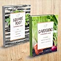 Gardening: 2 Manuscripts - Square Foot Gardening, Gardening: A Beginners Guide Audiobook by Simon Hamilton Narrated by Kevin Theis