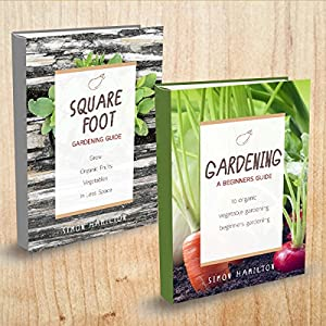 Gardening: 2 Manuscripts - Square Foot Gardening, Gardening: A Beginners Guide Audiobook