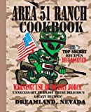 Area 51 Ranch Cookbook, Dreamland, Nevada, P. B Clabaugh and Alien Trader, 1477650660