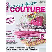 Savoir-faire Couture n°2 : BurdaStyle: Les secrets du sur-mesure en pas à pas (French Edition)