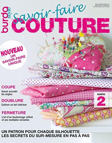Savoir-faire Couture n°2 : BurdaStyle: Les secrets du sur-mesure en pas à pas (French - Ses Coupe