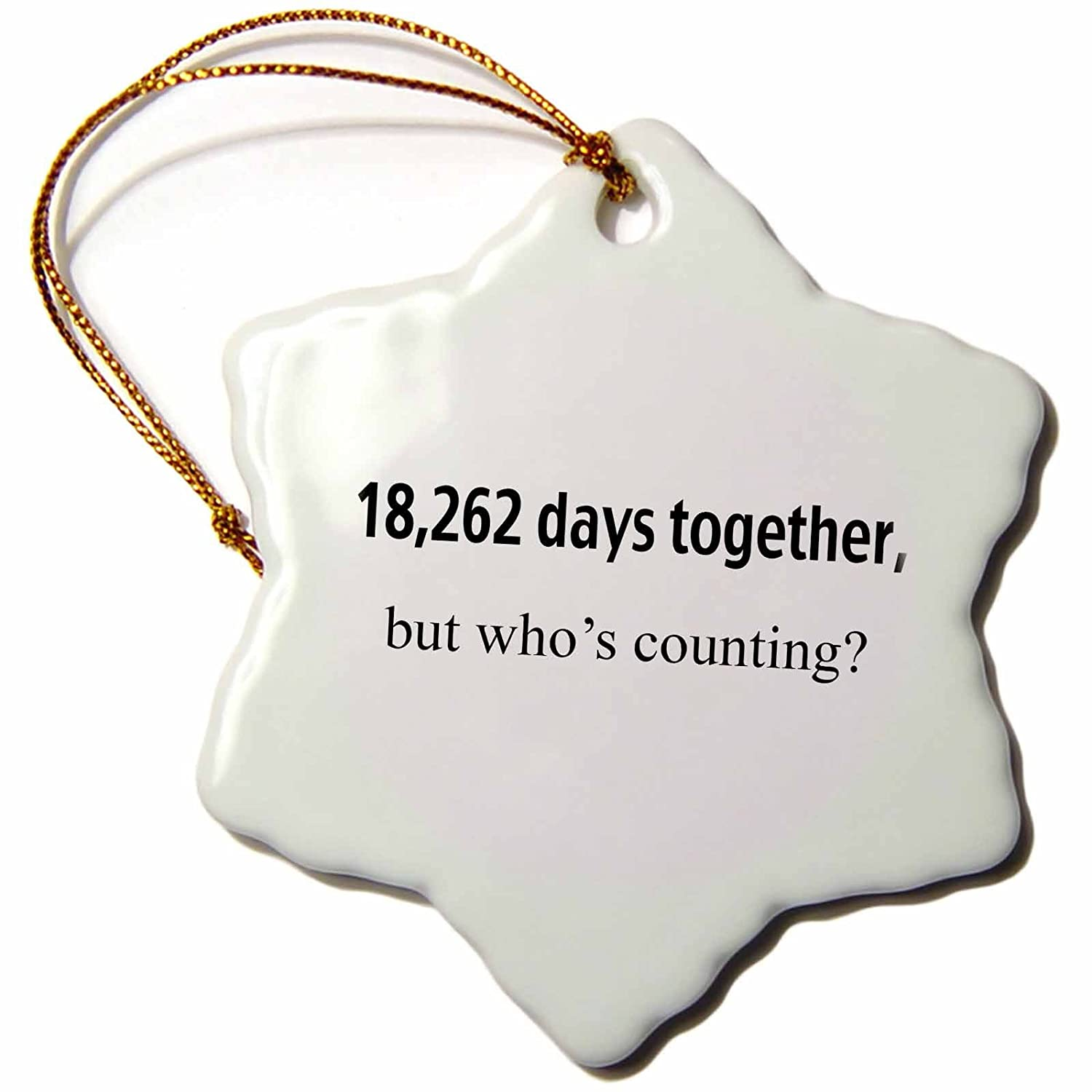 3dRose orn_112217_1 18262 Days Together But Whos Counting Happy 50th Anniversary Snowflake Ornament, 3-Inch, Porcelain