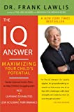 The IQ Answer: Maximizing Your Child's Potential