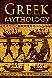 Best Greek Mythology Books - Greek Mythology: Tales Of Greek Gods, Goddesses, Heroes Review