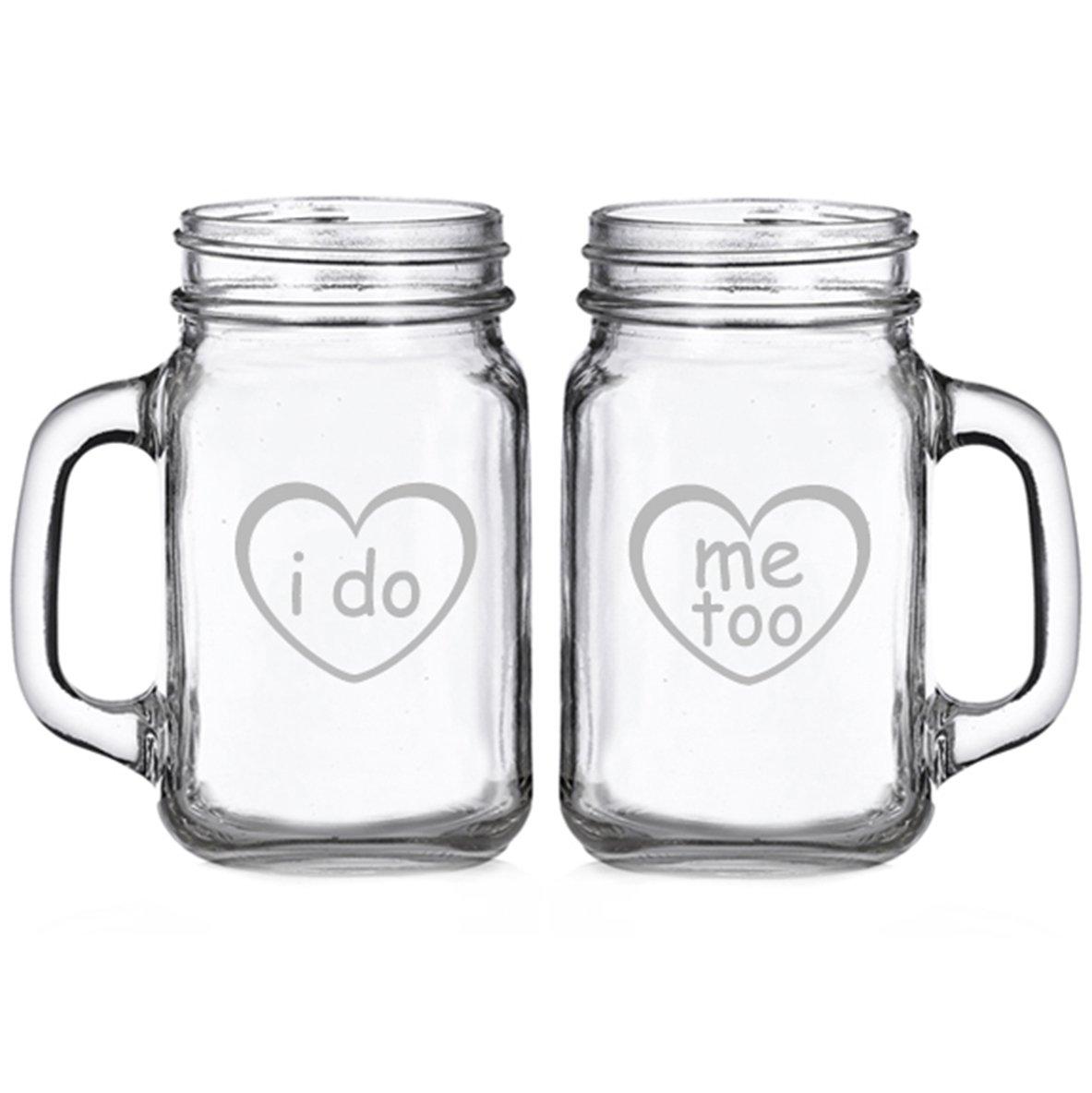 I Do and Me Too Conversation Heart Engraved Glass Mason Mugs (set of 2)