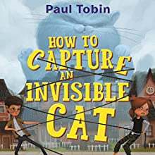 The Genius Factor: How to Capture an Invisible Cat Audiobook by Paul Tobin, Thierry LaFontaine Narrated by Maxwell Glick