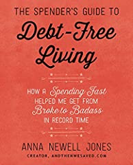 "Popular blogger Anna Newell Jones of AndThenWeSaved.com delivers this self-help manifesto that reveals how a ""spending fast"" will help you get on the road to living debt-free.       In 2009, young photographer Anna Newell Jones was rap..."