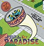 Marilyn and the Martians' Paradise, Carey Ann Kramer, 1449012892