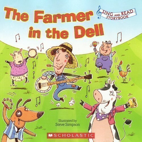 The Farmer in the Dell (Sing and Read Storybook)