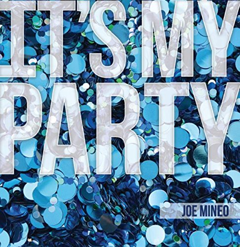 It's My Party by Next Century Publishing