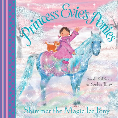 Princess Evie's Ponies: Shimmer the Magic Ice Pony (Starlight Shimmer)