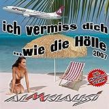 Almklausi - Ich Vermiss' Dich (Wie Die Hölle)