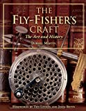 The Fly-Fisher's Craft, Darrel Martin, 1592287220
