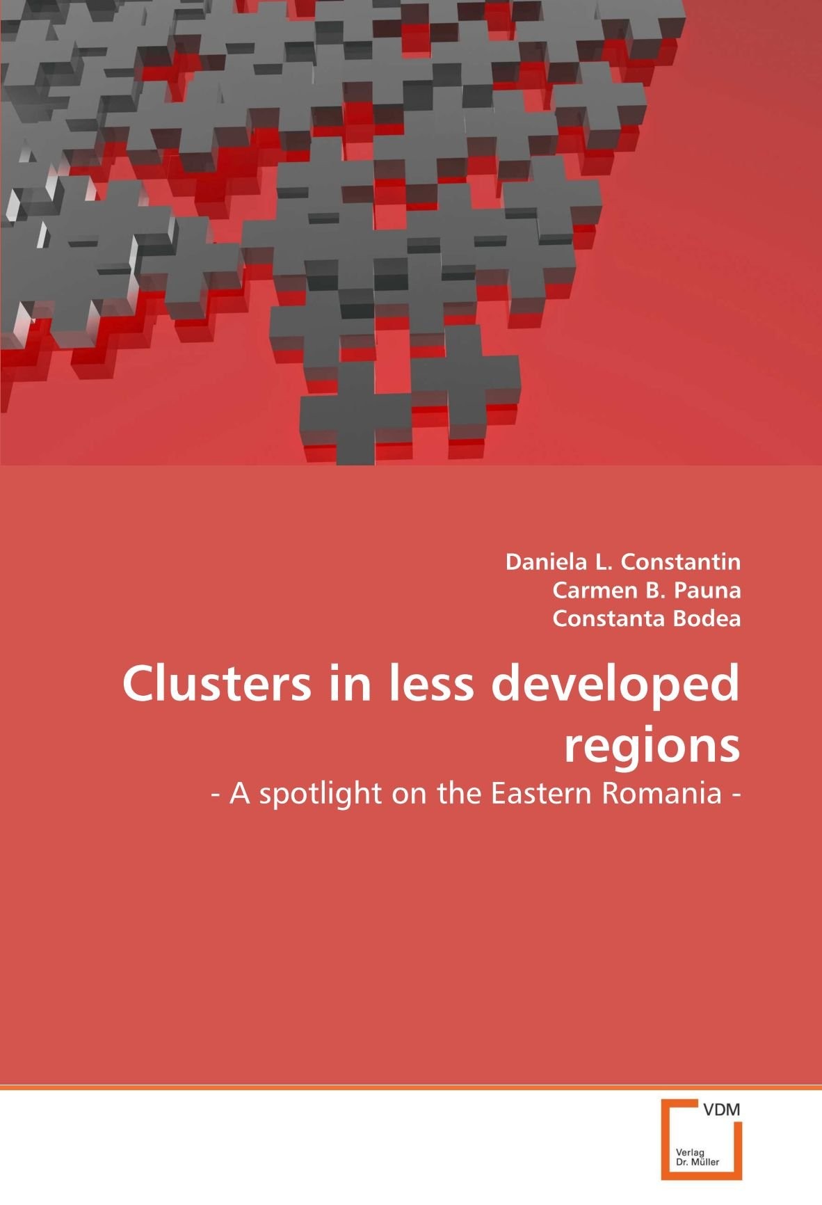 Clusters in less developed regions: - A spotlight on the Eastern Romania - PDF