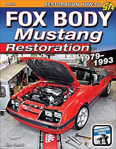 - Fox Body Mustang Restoration 1979-1993