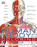 img - for The Human Body Coloring Book: The Ultimate Anatomy Study Guide book / textbook / text book