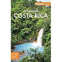 Fodor's Essential Costa Rica 2019 (Full-color Travel Guide Book 19)