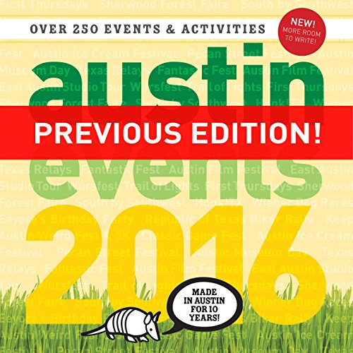 Austin Events Wall Calendar 2016! Don't Miss Out on the - Holidays 2016 Weird