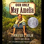 Our Only May Amelia | Jennifer L. Holm