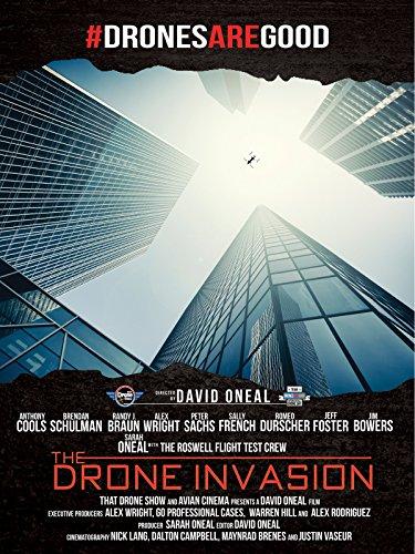 The Drone Invasion