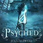 Psyched | Juli Caldwell