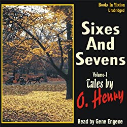 Sixes and Sevens, Volume I