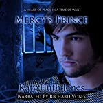 Mercy's Prince: He Who Finds Mercy, Book 1 | Katy Huth Jones