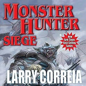 Download audiobook Monster Hunter Siege: Monster Hunter, Book 6
