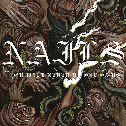 Vinilo : The Nails - You Will Never Be One Of Us (LP Vinyl)
