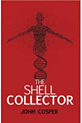 The Shell Collector (The Max Rogan Novels Book 1) Kindle Edition