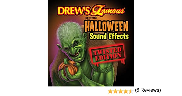 The Hit Crew - Drew's Famous Halloween Sound Effects: Twisted ...