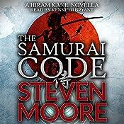 The Samurai Code: A Hiram Kane Novella, Book 1 | Steven Moore