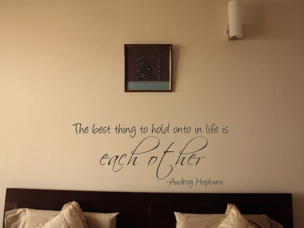 amazon com audrey hepburn the best thing to hold onto in life is amazon com audrey hepburn the best thing to hold onto in life is each other vinyl wall decal home kitchen