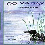 Oo ma Bay, Gail Murphy Sonbuchner, 1434339696