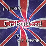Tributized: Tribute To Def Leppard