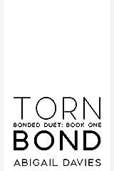 Torn Bond: (Belle & Ford: Easton Family Saga) (Bonded Duet Book 1) Kindle Edition