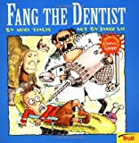Fang the Dentist, Mike Thaler, 0816768714