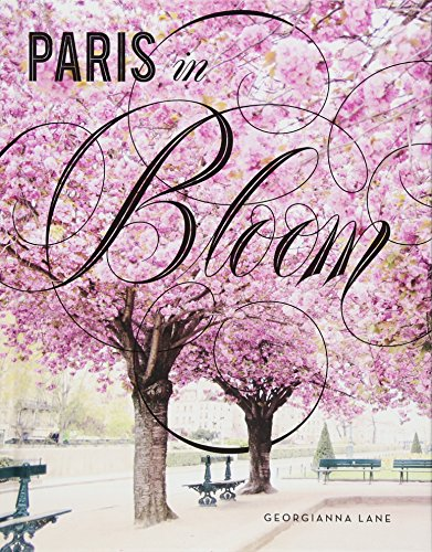 - Paris in Bloom