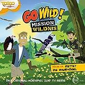 Rettet die Raubvögel (Go Wild - Mission Wildnis 13) | Andreas Lueck