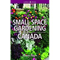 Small Space Gardening for Canada