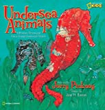 img - for Undersea Animals: A Dramatic Dimensional Visit to Strange Underwater Realms book / textbook / text book