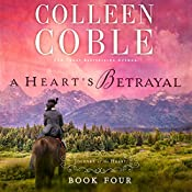 A Heart's Betrayal | Colleen Coble
