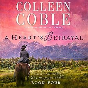A Heart's Betrayal Audiobook