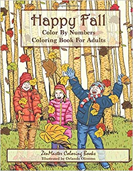 Amazoncom Color By Numbers Coloring Book For Adults Happy Fall