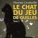 Qui est le cerveau ? (Le chat du jeu de quilles 3)   Livre audio Auteur(s) : Florence Clerfeuille Narrateur(s) : Cyril Godefroy