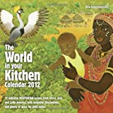 The World in Your Kitchen Calendar 2012